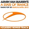 A State of Trance - Radio Top 20 (March/April 2012) [Including Classic Bonus Track], Armin van Buuren