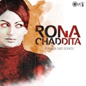Rona Chaddita - Punjabi Sad Songs
