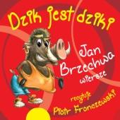 Jan Brzechwa - Dzik Jest Dziki I Inne Wiersze