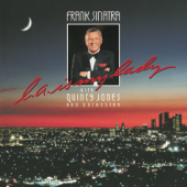 L.A. Is My Lady (feat. Quincy Jones and His Orchestra)