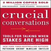 Crucial Conversations: Tools for Talking When Stakes Are High, Second Edition (Unabridged) - Kerry Patterson Cover Art