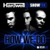 How We Do - Single