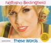These Words - Single, Natasha Bedingfield