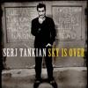 Sky Is Over - EP, Serj Tankian
