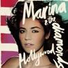 Hollywood - Single, Marina and The Diamonds