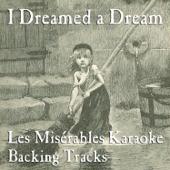 I Dreamed A Dream:レ·ミゼラブル・カラオケ・バッキング・トラック