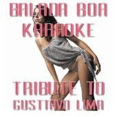 Balada Boa (Karaoke Version Originally Performed By Gusttavo Lima)