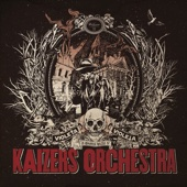 Kaizers Orchestra - Drøm videre Violeta artwork