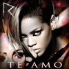 Te Amo - Single, Rihanna