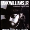 Whiskey Bent and Hell Bound - Original Classic Hits, Vol. 4