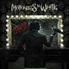 Sinematic - Motionless in White