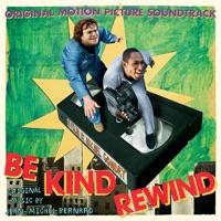 Be Kind Rewind - Official Soundtrack
