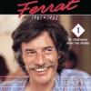 1961-1962 : Deux Enfants Au Soleil - Ma Môme, Jean Ferrat