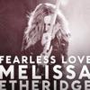 Fearless Love - Single, Melissa Etheridge