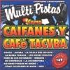 Canta Como Caifanes y Cafe Tacvba, Music Makers