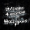 Hooligans (Radio Edit) - Single, Don Diablo & Example