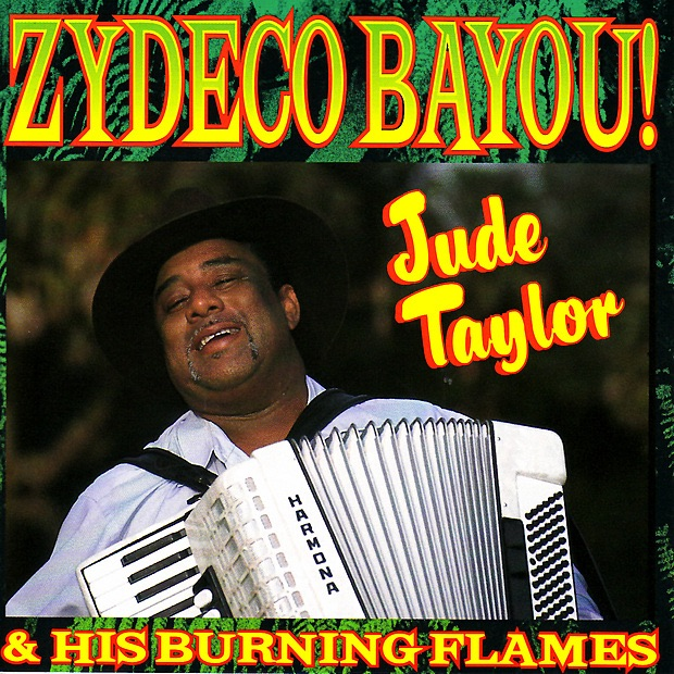 Zydeco Flames The Zydeco Flames Burnin' Up The Tracks