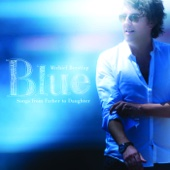 Blue (Songs from Father To Daughter)