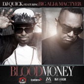 Blood Money (feat. Big Ali & Mac Tyer) - Single