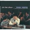 The One I Love (Belongs To Somebody Else) (1999 Digital Remaster)  - Frank Sinatra