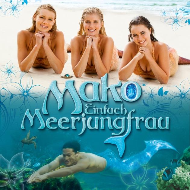 mako einfach meerjungfrau staffel 1 stream