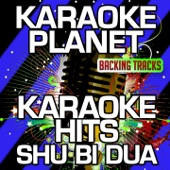 Karaoke Hits Shu Bi Dua (Karaoke Version)