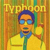 Typhoon - Lobi Da Basi kunstwerk