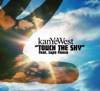 Touch the Sky - Single, Kanye West
