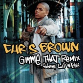 Gimme That (Remix Featuring Lil' Wayne) - Single