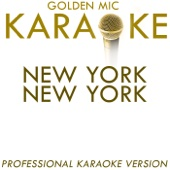 New York New York (In the Style of Frank Sinatra) [Karaoke Version]