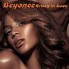 Crazy In Love / Krazy In Love - EP, Beyoncé