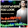 Everywhere You Look (Theme from Full House) [In the Style of Jesse Frederick] [Karaoke Version] - Single