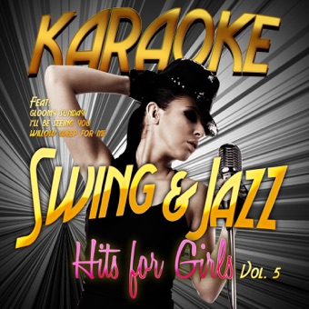 Karaoke – Swing & Jazz Hits for Girls, Vol. 5 – Ameritz – Karaoke