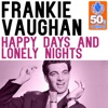 Happy Days and Lonely Nights (Remastered) - Single