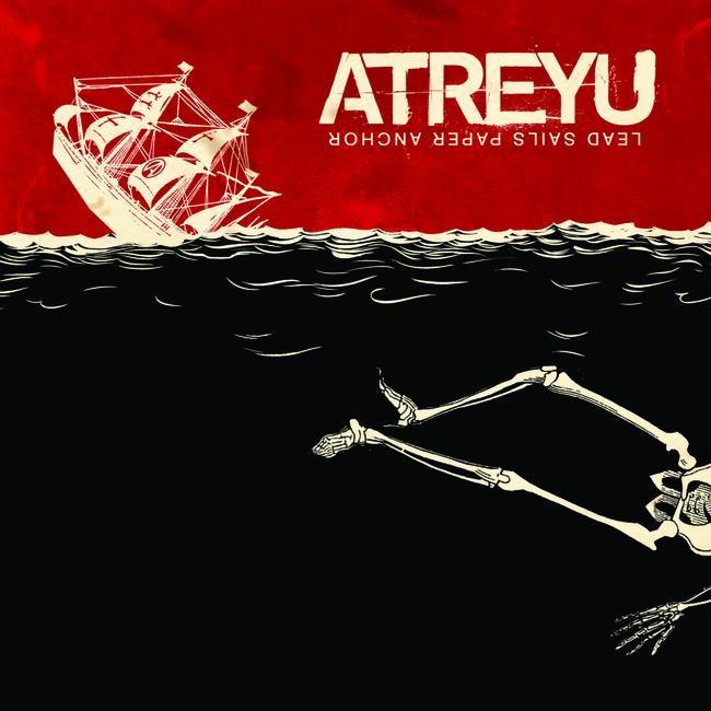 Atreyu - Lead Sails Paper Anchor (2008)