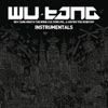 Wu-Tang Meets the Indie Culture, Vol. 2 - Enter the Dubstep (Instrumentals), Wu-Tang