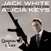 """Another Way to Die (From """"Quantum of Solace"""") - Single"""