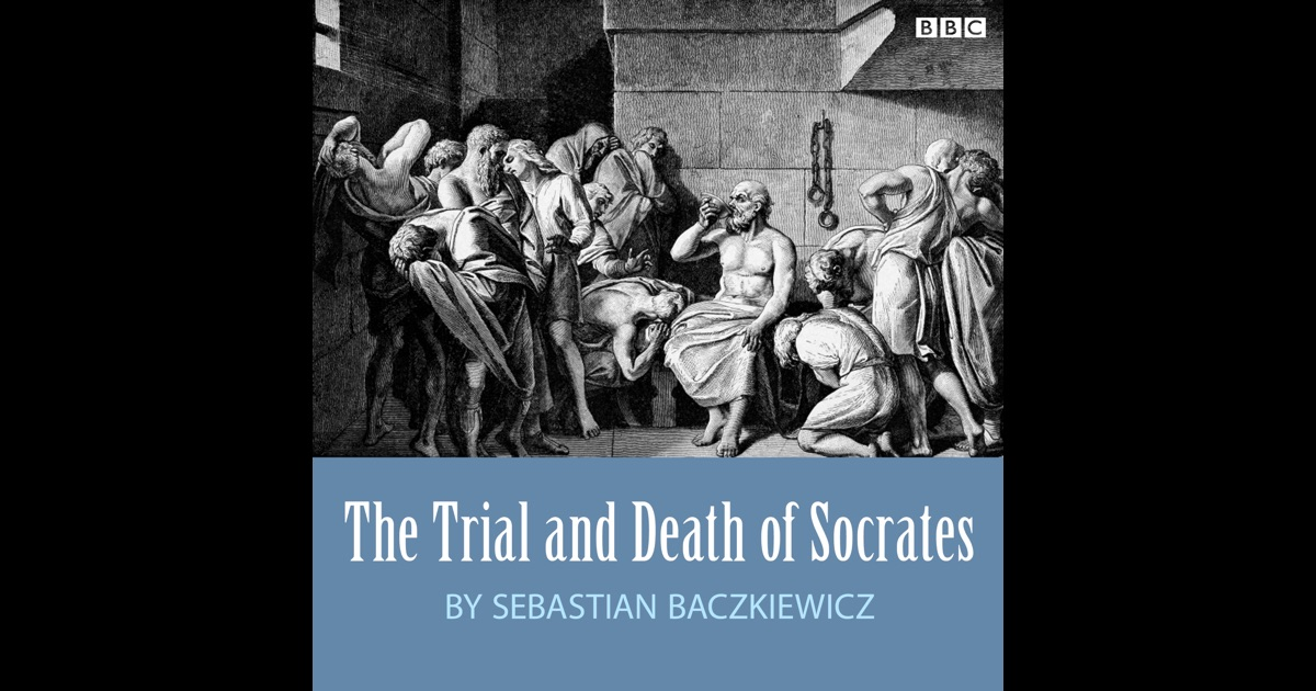 "essay on the death of socrates The death of socrates essaythe death of socrates ""the death of socrates"" was painted by a french painter his name was jacques louis david the painting represents the scene of the his name was jacques louis david."