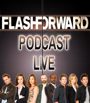 THE FLASH FORWARD PODCAST LIVE