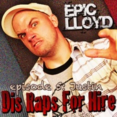 Dis Raps for Hire - EP. 5: Justin cover art