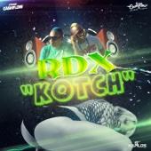 Kotch - RDX