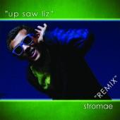 Up Saw Liz (Remix) - Single