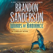 Brandon Sanderson - Words of Radiance: The Stormlight Archive, Book 2 (Unabridged)  artwork