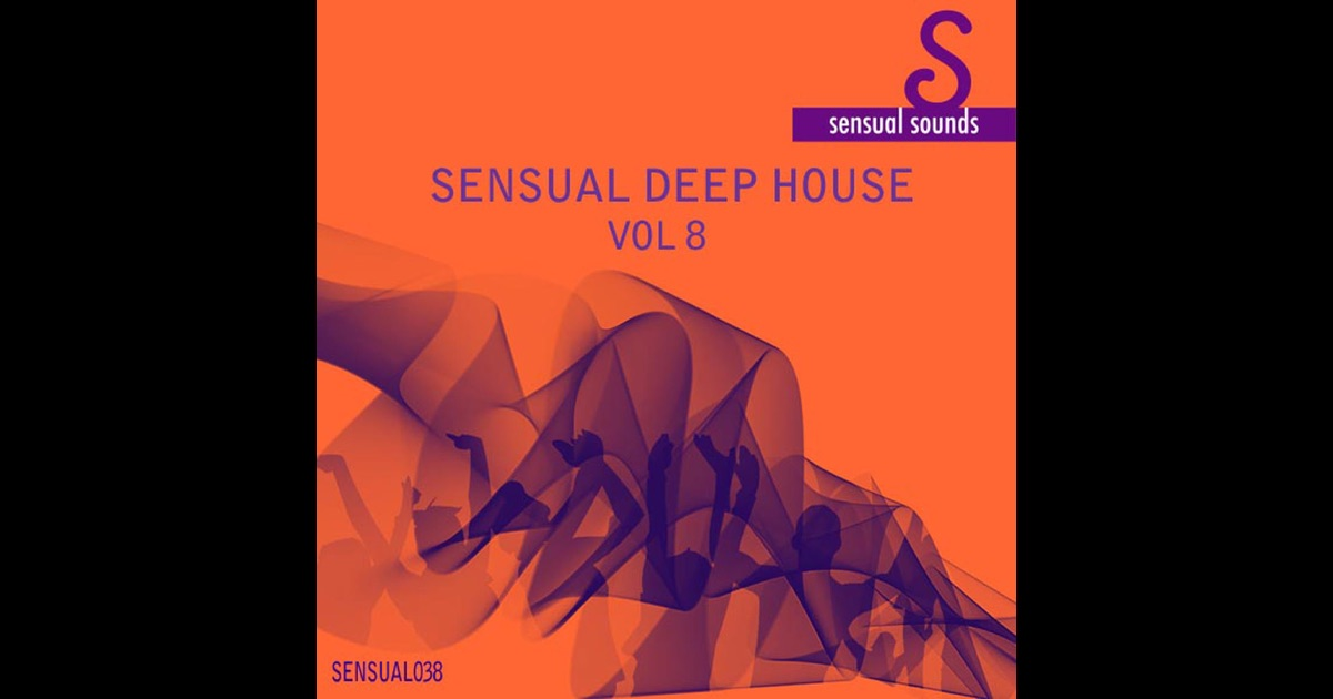 Sensual deep house vol 8 by various artists various for What s deep house music