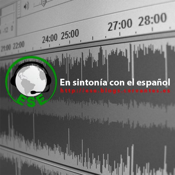 CVC. Blog de En sintonía con el español. » Podcast de en sintonía con el español