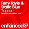 Ferry Tayle & Static Blue - Trapeze  Original Mix