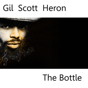 Gil Scott Heron bottle