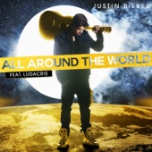 All Around the World (feat. Ludacris) - Single
