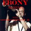 Ebony Moments with Grover Washington, Jr. - Single ジャケット写真
