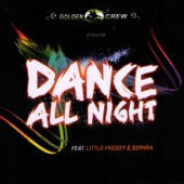Dance All Night (feat. Little Freddy & Sophra) - Single